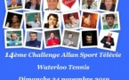 Challenge Allan Sport Télévie - Waterloo Tennis