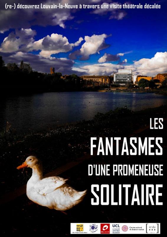 Louvain-la-Neuve : Les Fantasmes d'une promeneuse solitaire / Spectacle déambulatoire