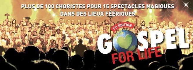 LA TOURNEE GOSPEL FOR LIFE 2016 !