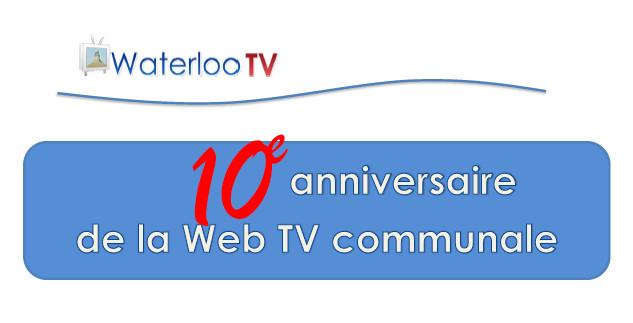 Waterloo TV  : 10 années de Web TV citoyenne