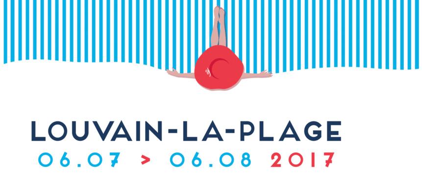 Du 6 juillet au 6 août 2017, c'est le retour de Louvain-la-Plage qui fêtera ses 10 ans !