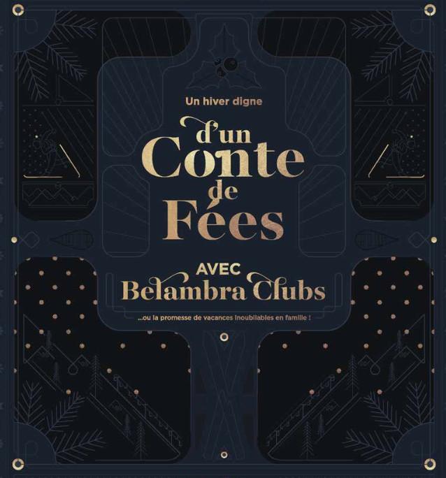 Un Hiver digne d'un conte de fées... Avec Belambra Clubs