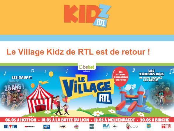 Le Village Kidz de RTL est de retour ! Le 10 mai à la Butte du Lion de Waterloo.