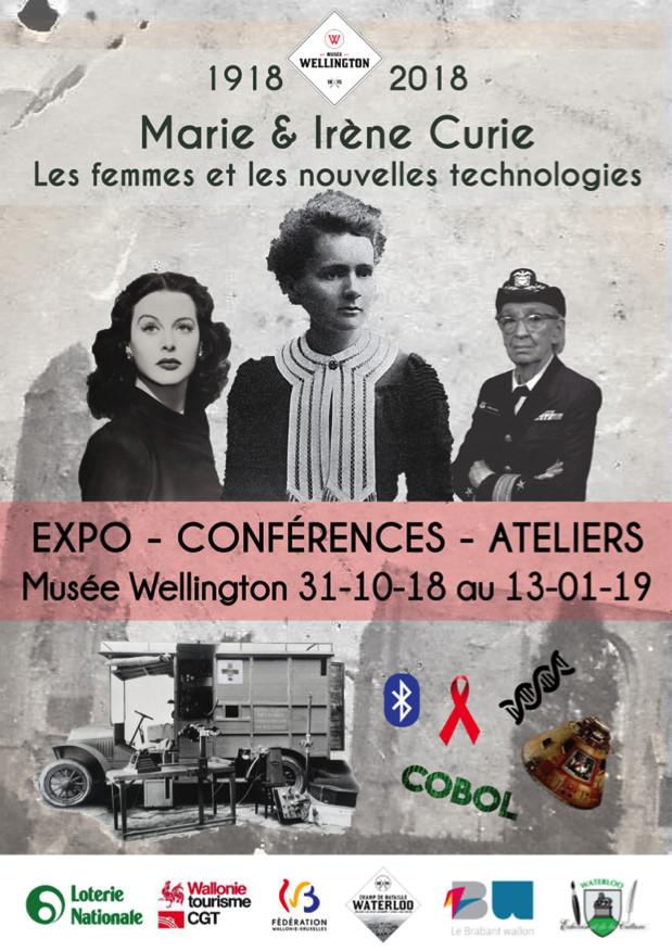 """Exposition """"1918-2018: Marie Curie, les femmes et les nouvelles technologies""""  Musée Wellington (Waterloo)"""