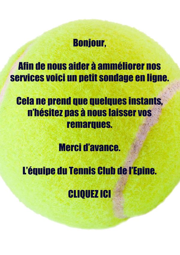 Sondage Tennis Club de l'Epine !