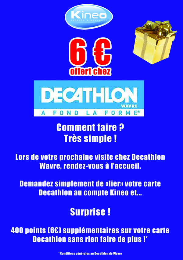 6€ offert chez Decathlon avec Kineo !