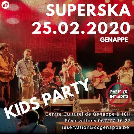 Genappe : KIDS PARTY (parents interdits) SuperSka