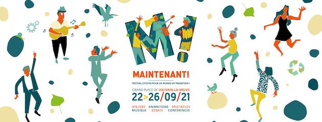 Festival Maintenant! 2021   Grand Place de Louvain La Neuve