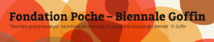 """BIENNALE ROBERT GOFFIN"" - Concours de poésie"