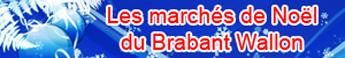 Les Marchés de Noël du Brabant Wallon !