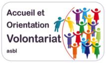 UNE  NOUVELLE  ASSOCIATION : Accueil et Orientation Volontariat asbl