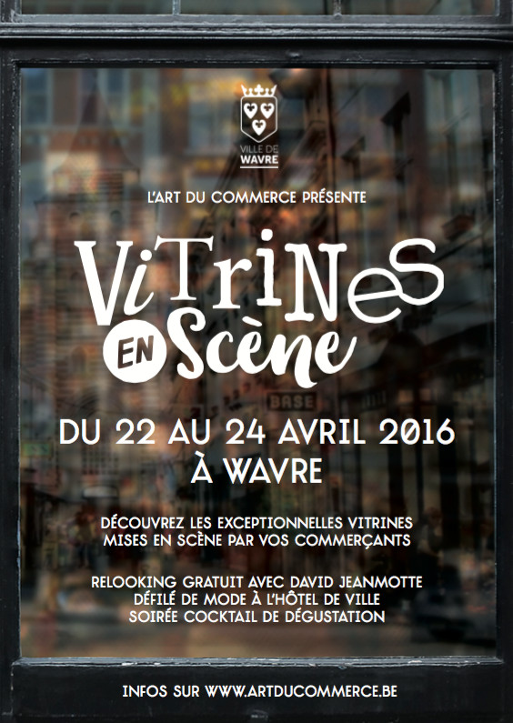 Wavre Prestige : VITRINES EN SCÈNE (Art du commerce 2016)
