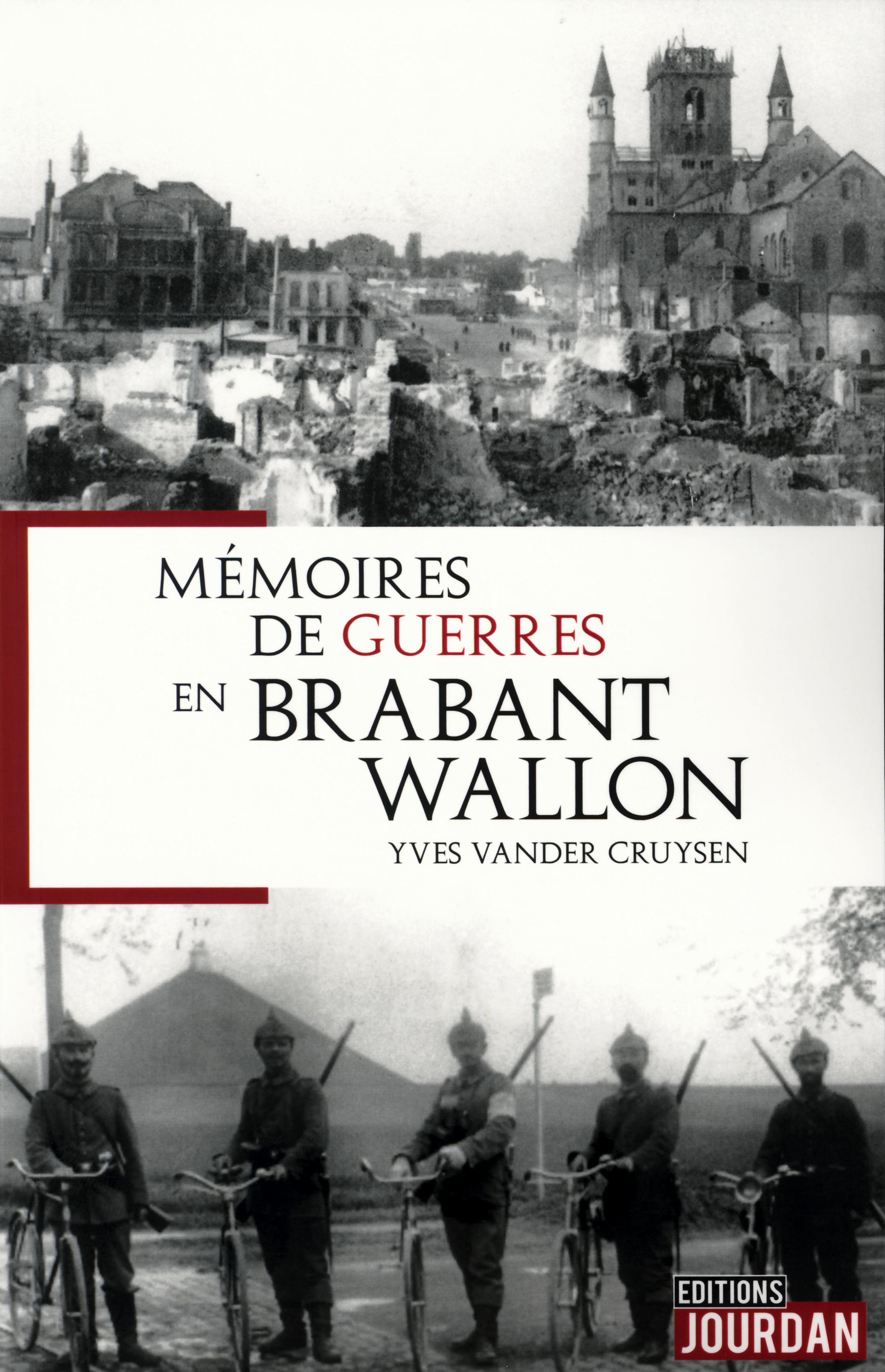 La mémoire des guerres qui ont marqué le Brabant wallon