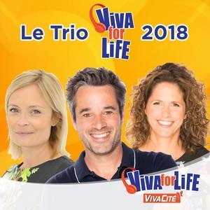 Le trio Viva for Life 2018 est connu !