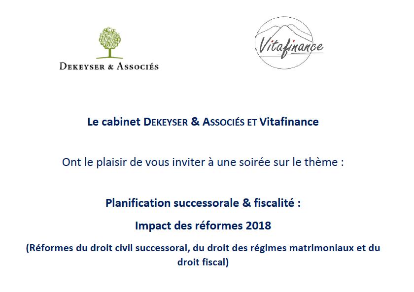 Planification successorale & fiscalité : Impact des réformes 2018