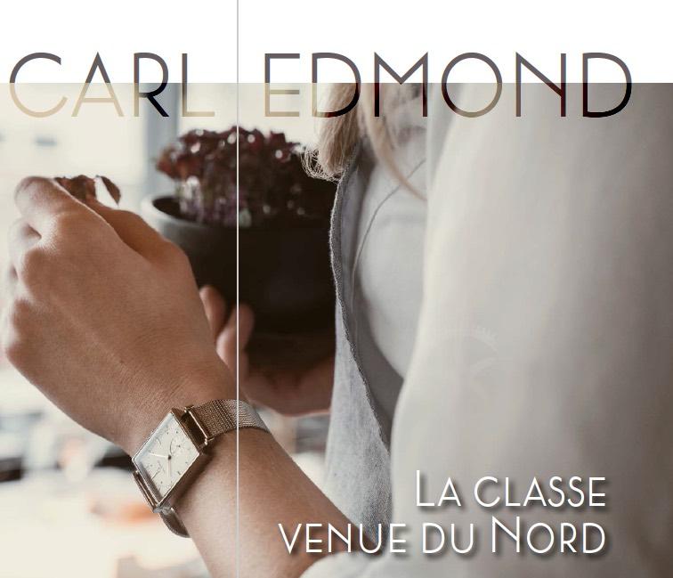Montres Carl Edmond : La classe venue du Nord