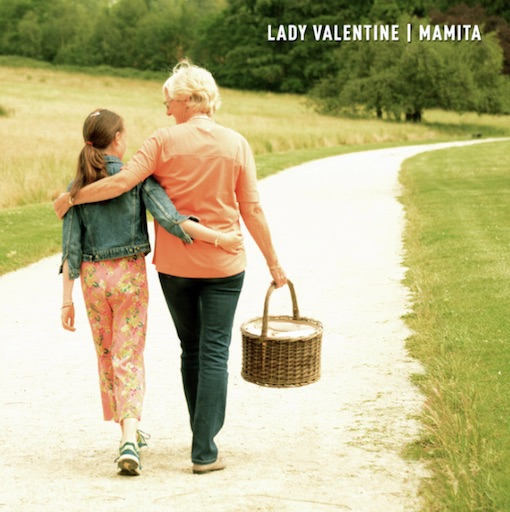 LADY VALENTINE (BE)  MAMITA : Nouveau single