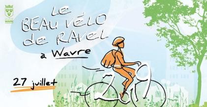 Le Beau vélo de Ravel à Wavre le 27 juillet prochain