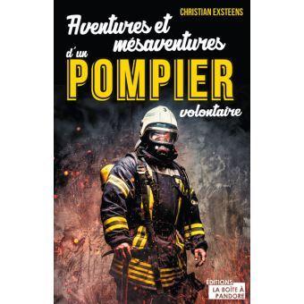 Aventures et mésaventures d'un pompier volontaire wallon