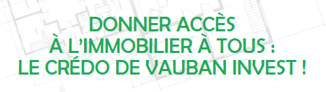 Vauban invest. Ensemble, tout est possible.