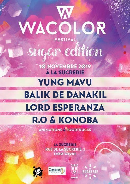 Le Wacolor Sugar Edition c'est pour bientôt à Wavre!