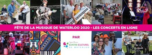 FÊTE DE LA MUSIQUE - WATERLOO 2020