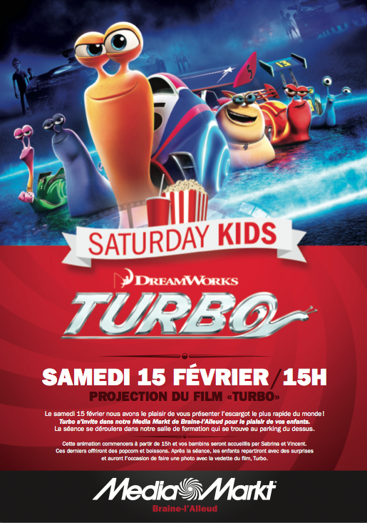 "Article Samedi 15 février à 15h, projection du film ""TURBO"" chez Media Markt Braine l'Alleud !"