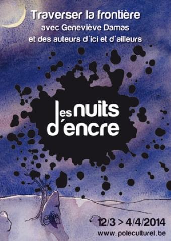 Les nuits d'encre (Centre culturel d'Ottignies-Louvain-la-Neuve et la Bibliothèque centrale du Brabant wallon)