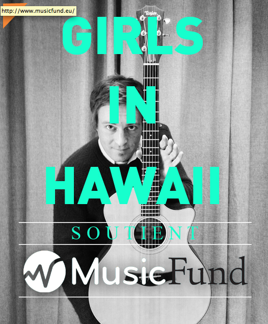 GIRLS IN HAWAII soutient Music Fund !