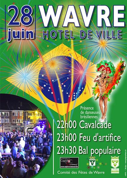 Wavre, le 28 juin : Cavalcade, Feu d'artifice et … Bal Populaire !