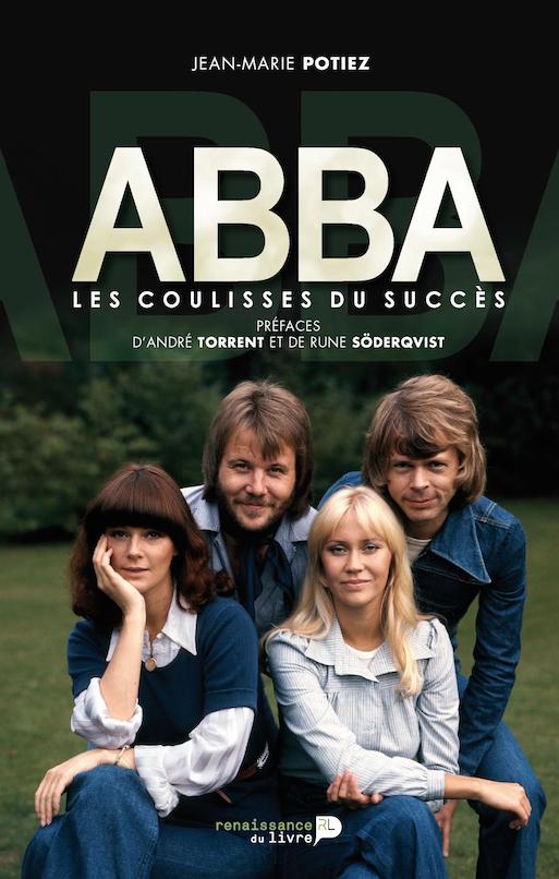 Waterloo : Renaissance du livre > ABBA, Les coulisses du succès