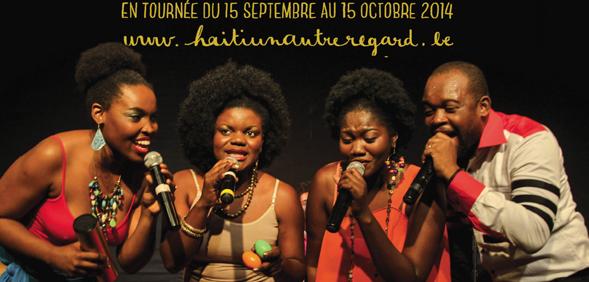 """UN CONCERT INÉDIT ET SENSATIONNEL ! """"Haïti, un autre regard"""" en tournée du 19/09 au 12/10"""