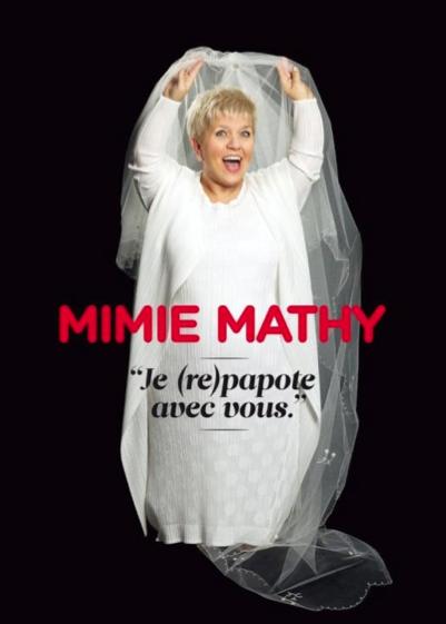 MIMIE MATHY revient (enfin !) papoter avec vous (Aula Magna – Louvain La Neuve)