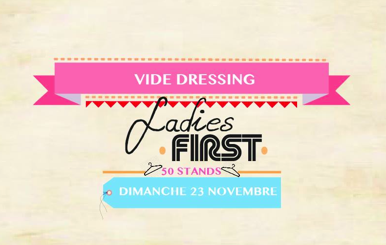 VIDE DRESSING - LADIES FIRST @ WAVRE