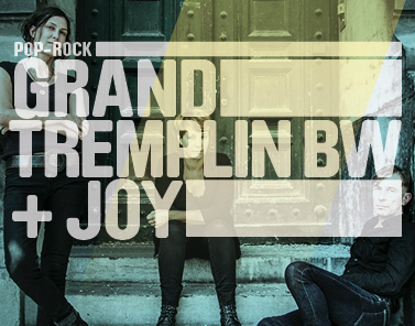 GRAND TREMPLIN + JOY