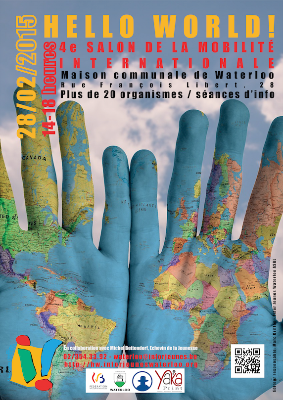 Waterloo : HELLO WORLD - APRÈS-MIDI SUR LA MOBILITÉ INTERNATIONALE DES JEUNES Samedi 28 février 2015