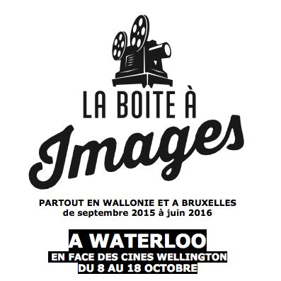 La boite à images à Waterloo !