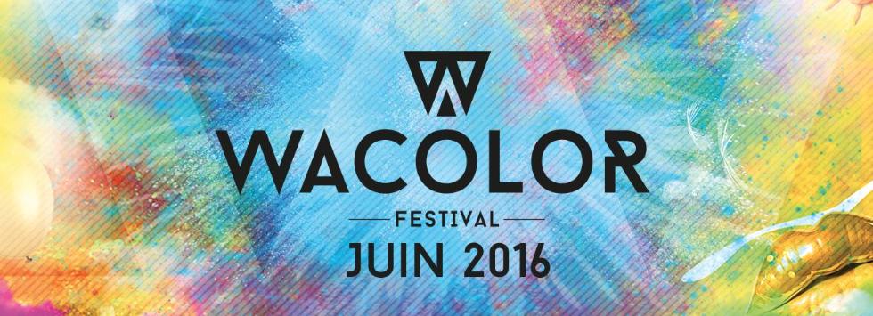WACOLOR FEST 2016 !