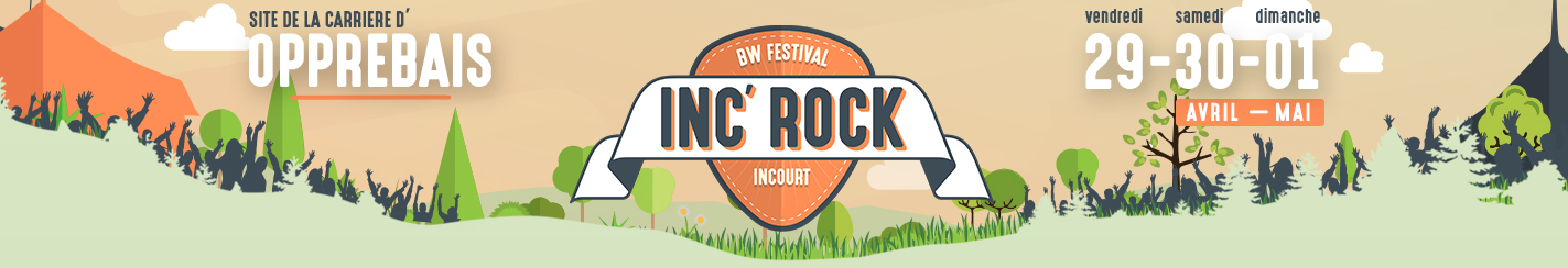 L'INC'ROCK BW FESTIVAL : UN FESTIVAL MAJEUR EN BRABANT WALLON DU 29 AVRIL AU 1ER MAI 2016 ! (+vidéos)