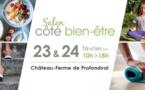 Château-ferme de Profondval : Salon Côté bien-être les 23 et 24 février