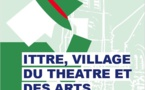 Ittre, village du théâtre et des arts cet été!
