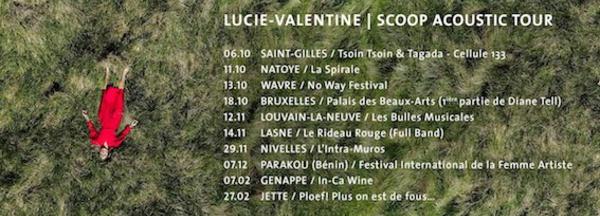 On a des nouvelles de Lucie-Valentine (chanson + tournée acoustique + nouveau clip)