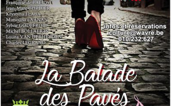 WAVRE - LA BALADE DES PAVÉS